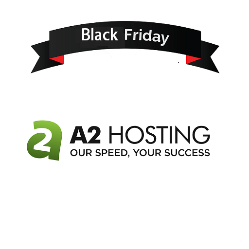 A2 Hosting Black Friday 2018 Sale, Offers, Promos and Deals