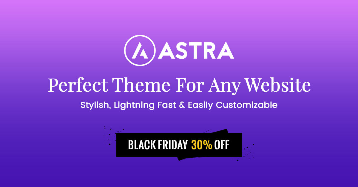 Astra Black Friday Sale & Offers