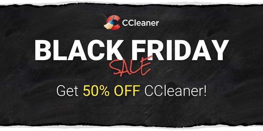 CCleaner Black Friday Sale – Grab 50% Discount Now