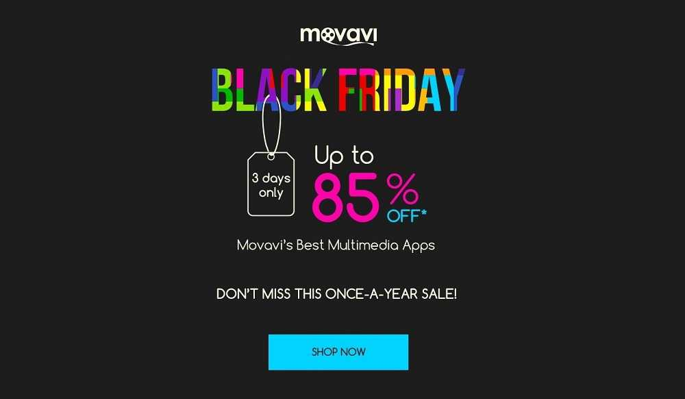 Movavi Black  Friday / Cyber Monday Sale